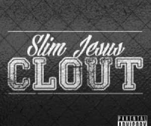 Slim Jesus - Clout
